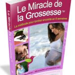 Le Miracle de la Grossesse par Lisa Olson