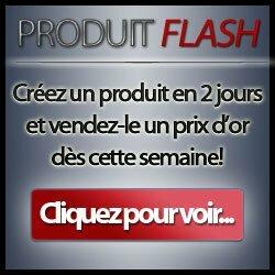 Produit flash : découvrez la formation pour créer des produits d'information