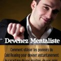 Devenez mentaliste par Jean Della'Rocca pour utiliser les pouvoirs du cold reading afin de deviner ce que les personnes pensent