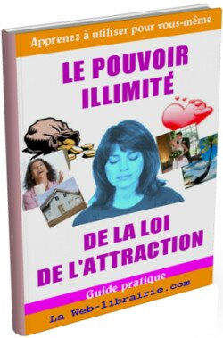 Apprenez à utililiser vous même le pouvoir illimité grâce à la loi de l'attraction