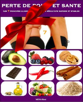 Livre perte de poids et santé : 7 principes alimentaires avec des résultats rapides et stables