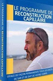 Programme de reconstruction capillaireprotocole du site pertedecheveux101.com de Jared Gates
