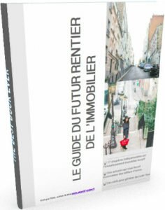Guide du futur rentier immobilier azar du blog objectif-rentier.fr