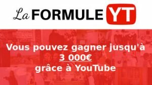 La formule Youtube avis